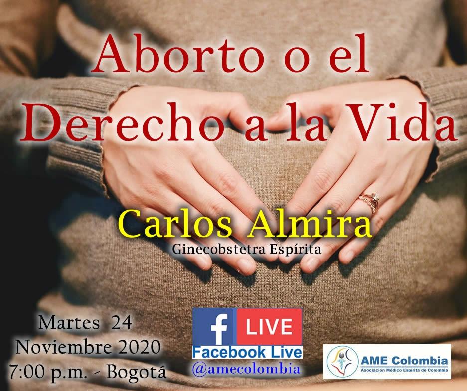 video de la conferencia Aborto o el derecho a la vida. Carlos Almira Noviembre 24 2020