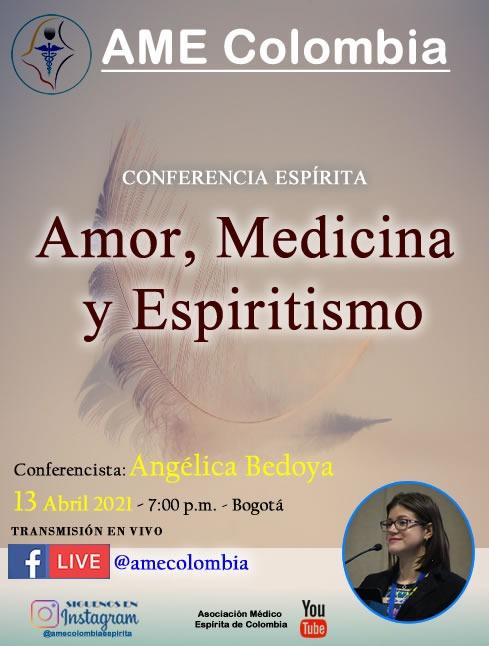 video de la conferencia Amor, medicina y espiritismo, por Angélica Bedoya. Abril 13_2021