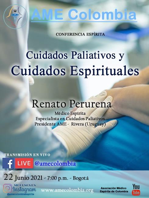 video de la conferencia Cuidados paliativos y cuidados espirituales, con Renato Perurena. Junio22_2021