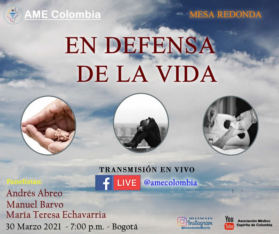 video de la conferencia En defensa de la vida, por Andrés Abreo, Manuel Barvo, María Teresa Echavarría. Marzo 30_2021