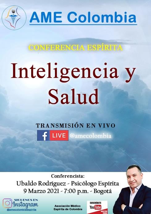 video de la conferencia Inteligencia y salud., con Ubaldo Rodríguez Marzo 9_2021