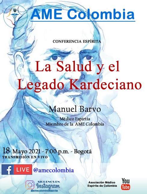 video de la conferencia La salud y el legado Kardeciano, con Manuel Barvo. Mayo18_2021