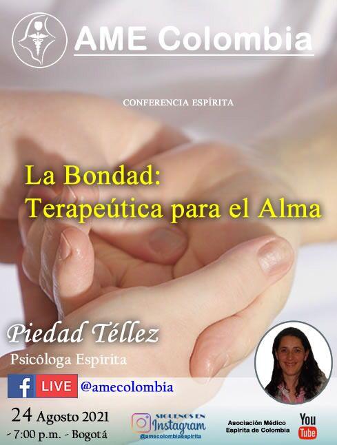 video de la conferencia La Bondad: Terapéutica para el Alma. Agosto24_2021