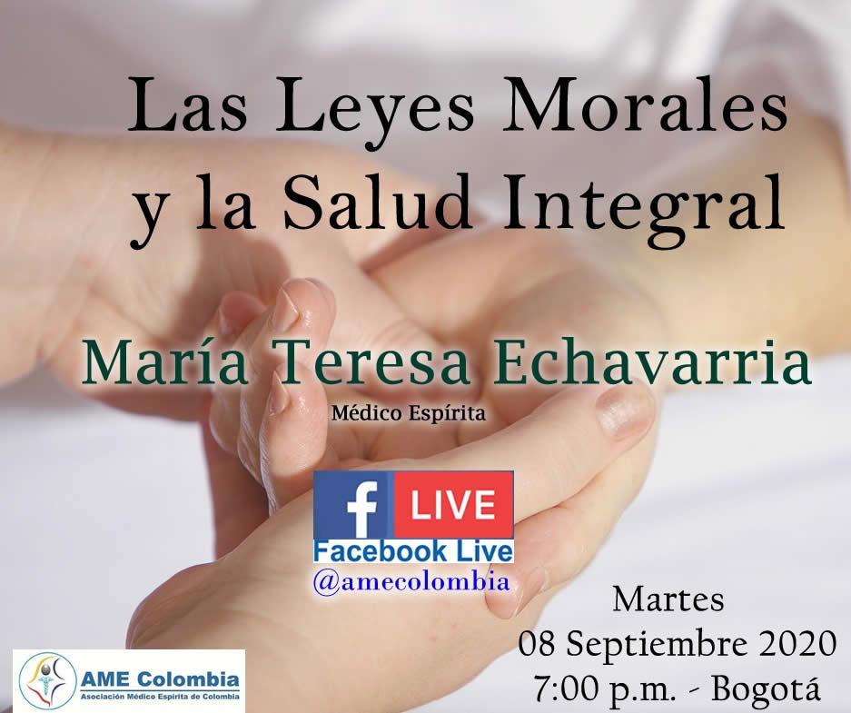 video de la conferencia Las leyes Morales y la Salud Integral. Por: María Teresa Echavarria. 08 de Septiembre 2020