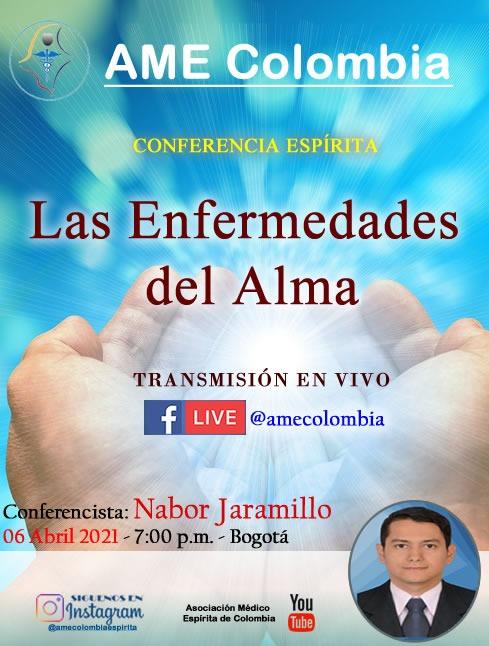 video de la conferencia Las enfermedades del alma, por Nabor Jaramillo. Abril 6_2021