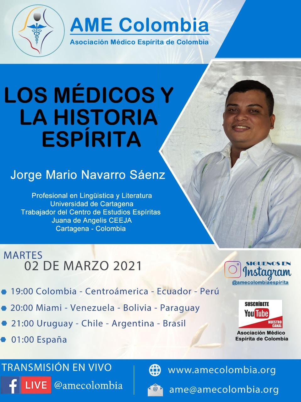 video de la conferencia Los médicos y la historia Espírita., con Jorge Mario Navarro Marzo 2_2021