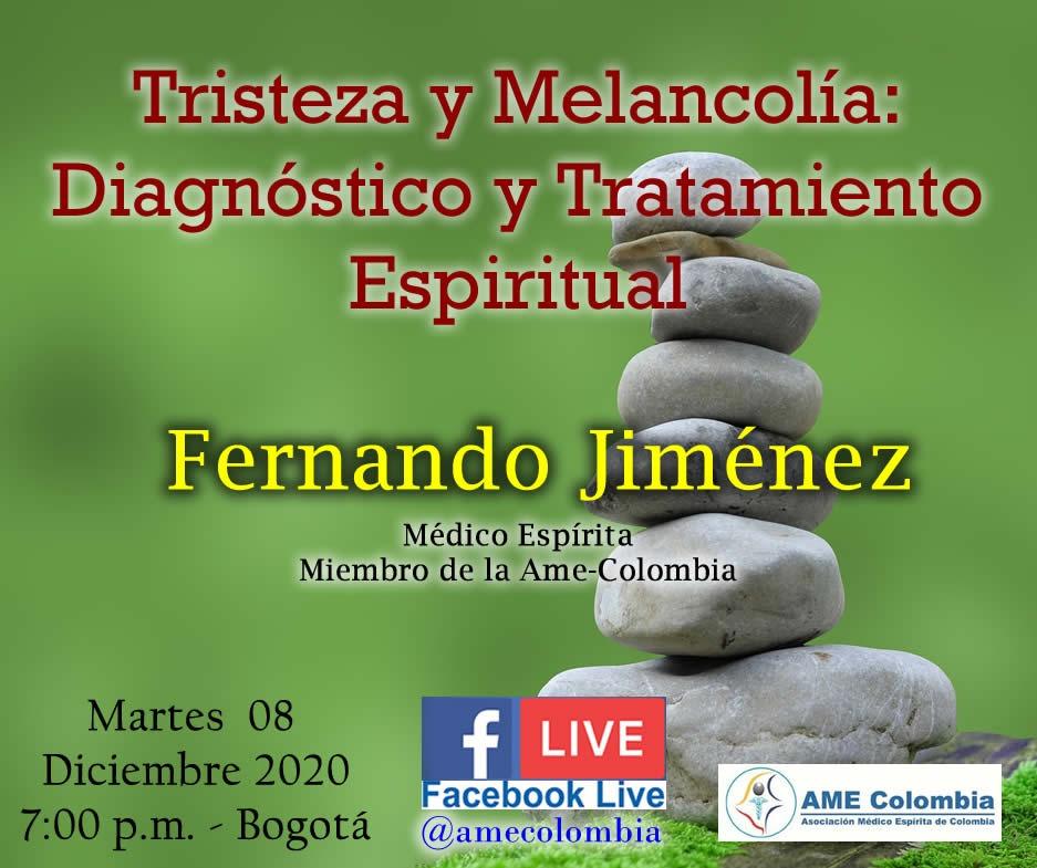 video de la conferencia Tristeza y Melancolía: Diagnóstico y Tratamiento Espiritual, con Fernando Jiménez Diciembre 08 2020